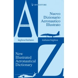 Nuovo Dizionario Aeronautico Illustrato  (Inglese/Italiano-Italiano/Inglese)