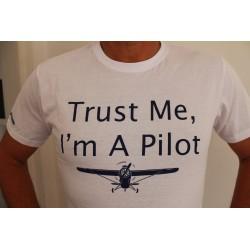 "T-Shirt ""Trust Me I'm A Pilot "" BIANCA  UNISEX"