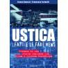 USTICA, I FATTI E LE FAKE NEWS