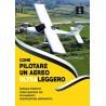 Come Pilotare un aereo ultraleggero ( L.Faiella) IN ARRIVO