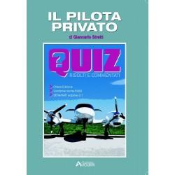 Il Pilota Privato Quiz Risolti e Commentati VIII edizione ( G.Stretti)